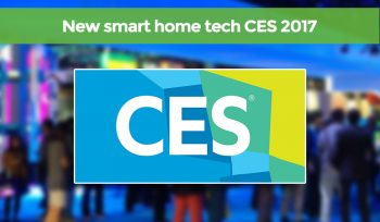 CES Vegas 2017 our favourite new smart home technology