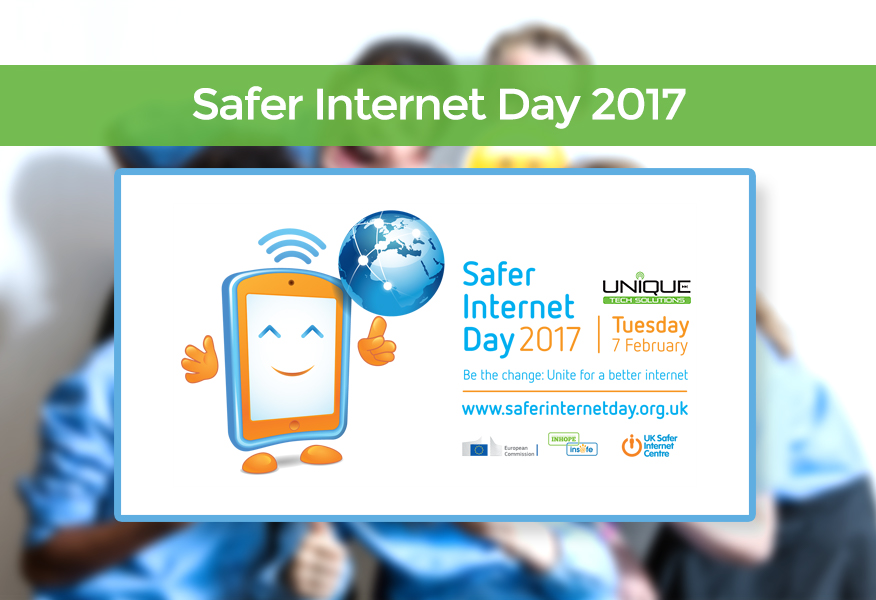 Safe Internet Day 2017 UK with Unique Tech Solutions