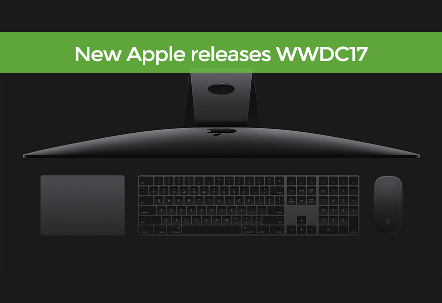 New Apple releases from #WWDC17 featuring iMac Pro, iPad Pro, HomePod and more!